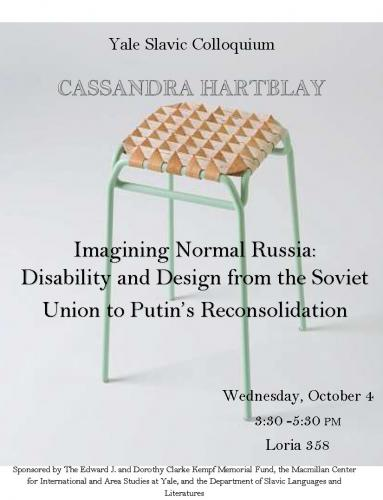Imagining Normal Russia: Disability and Design from the Soviet Union to Putin's Reconsolidation